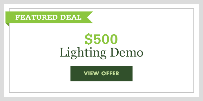 $500 Lighting Demo - click to read offer